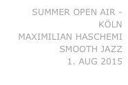 SUMMER OPEN AIR - KÖLN